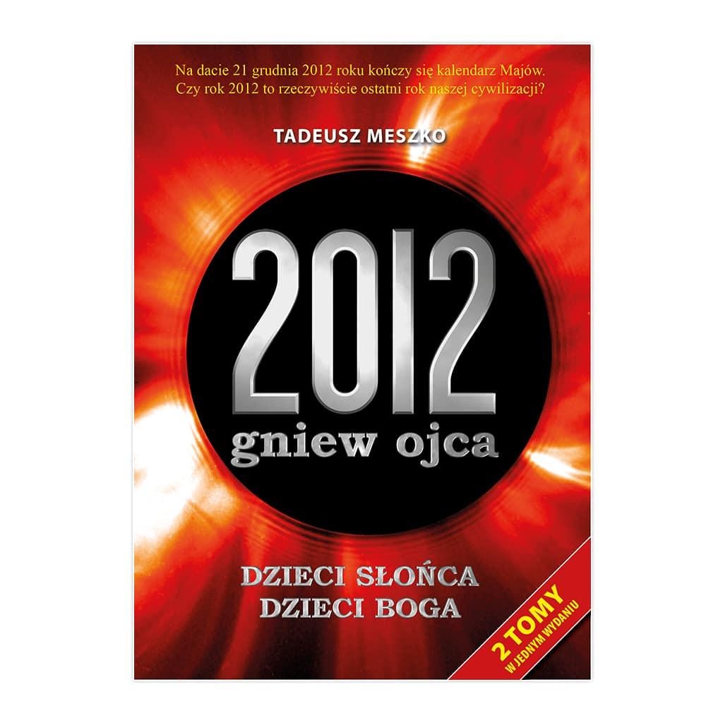 2012: gniew ojca (tom 1 i 2)